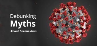 Debunking Myths About Coronavirus