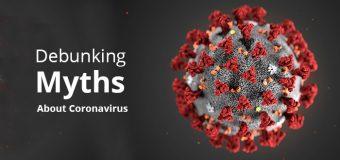 Debunking Myths About Coronavirus